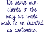 We serve our